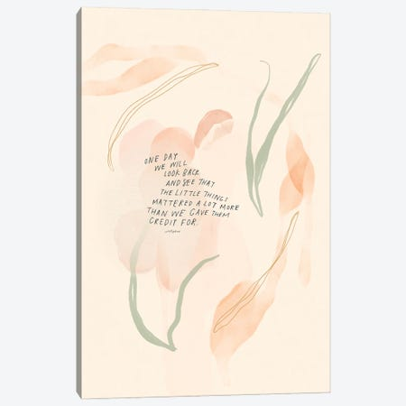One Day We Will Look Back And See Canvas Print #MNH148} by Morgan Harper Nichols Canvas Artwork
