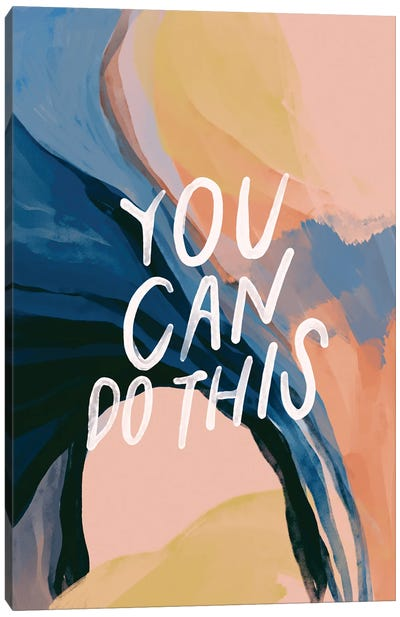 You Can Do This Canvas Art Print