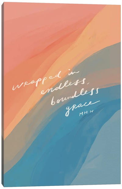 Wrapped In Endless, Boundless Grace Canvas Art Print