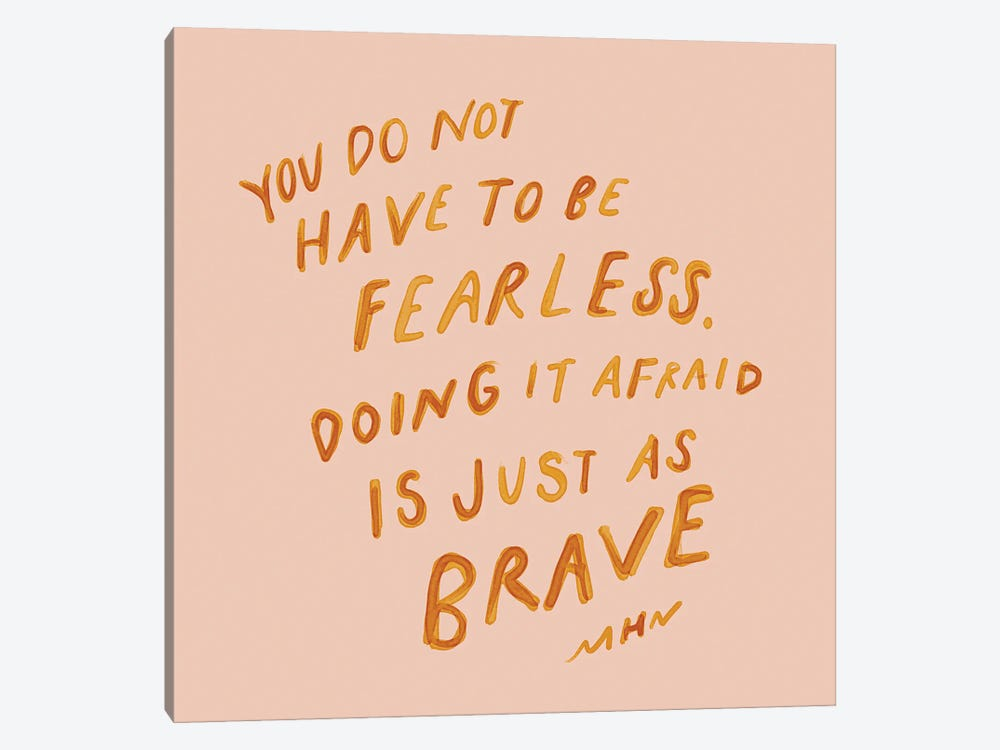 Doing It Afraid Is Just As Brave by Morgan Harper Nichols 1-piece Canvas Artwork