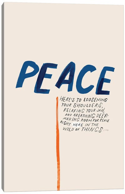 Peace: To Loosening Your Shoulders Canvas Art Print