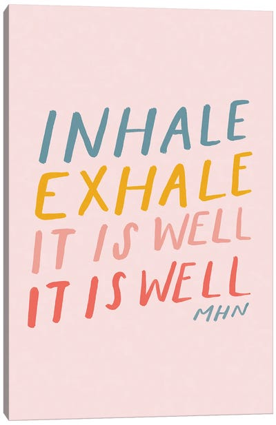 Inhale Exhale It Is Well (On Pink) Canvas Art Print