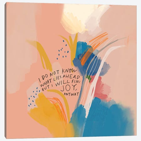 Joy Anyway Canvas Print #MNH27} by Morgan Harper Nichols Canvas Art