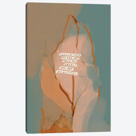 Just In Case No One Has Told You Canvas Print #MNH28} by Morgan Harper Nichols Canvas Print