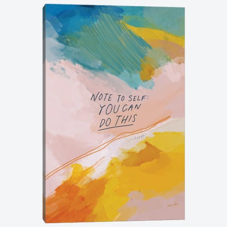 Note To Self: You Can Do This Canvas Print #MNH40} by Morgan Harper Nichols Canvas Art Print
