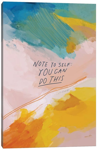 Note To Self: You Can Do This Canvas Art Print