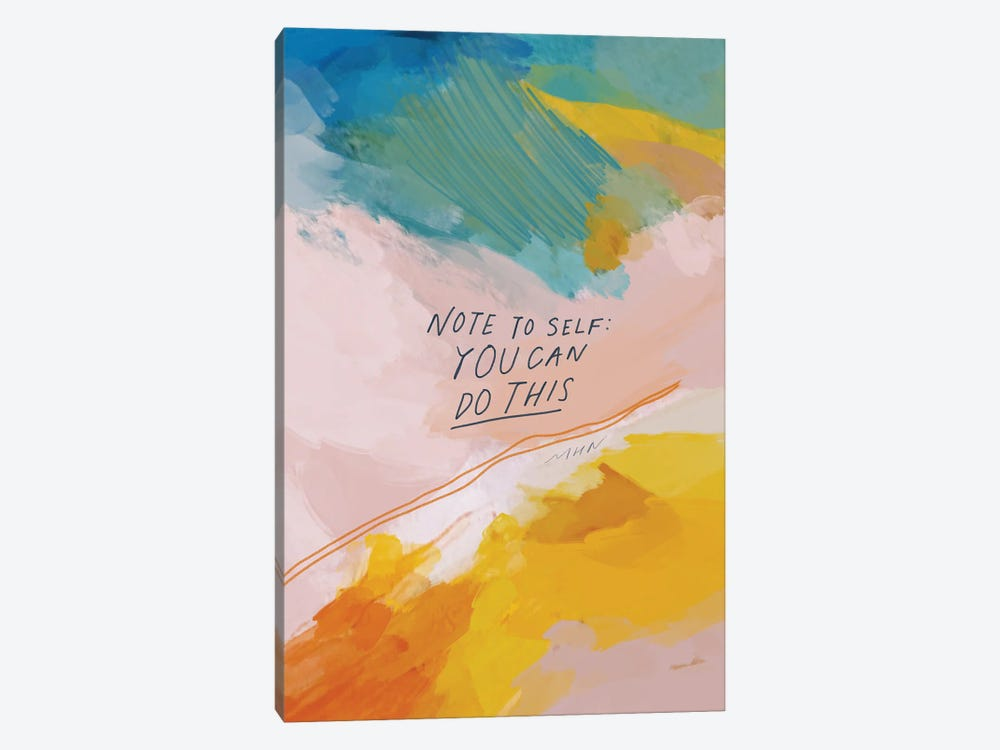 Note To Self: You Can Do This by Morgan Harper Nichols 1-piece Canvas Art Print