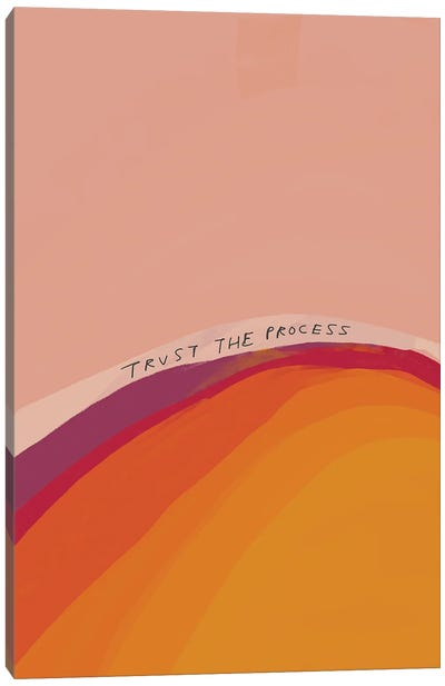Trust The Process Canvas Art Print