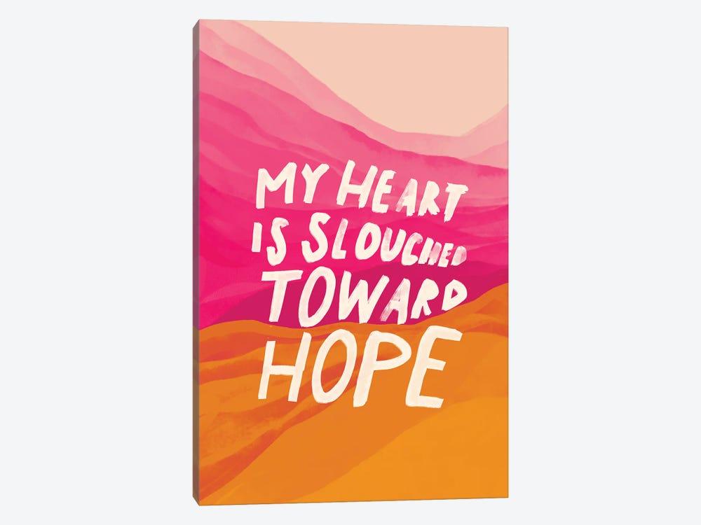 Slouched Toward Hope by Morgan Harper Nichols 1-piece Canvas Artwork