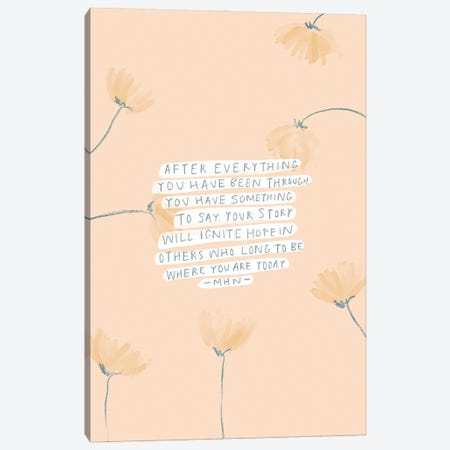 After Everything That Happened Canvas Print #MNH91} by Morgan Harper Nichols Canvas Wall Art