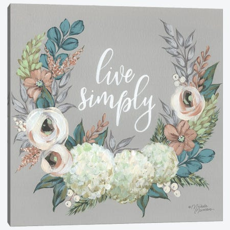 Live Simply Canvas Print #MNO102} by Michele Norman Art Print