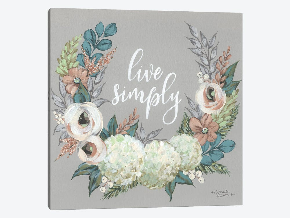 Live Simply by Michele Norman 1-piece Canvas Art Print