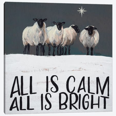 All is Calm All is Bright Canvas Print #MNO45} by Michele Norman Canvas Art Print