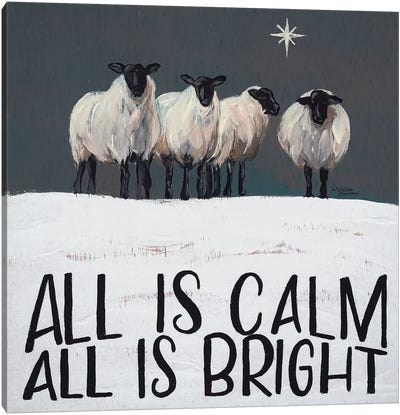 All is Calm All is Bright Canvas Art Print