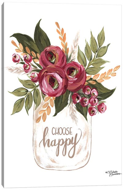 Choose Happy Flowers Canvas Art Print