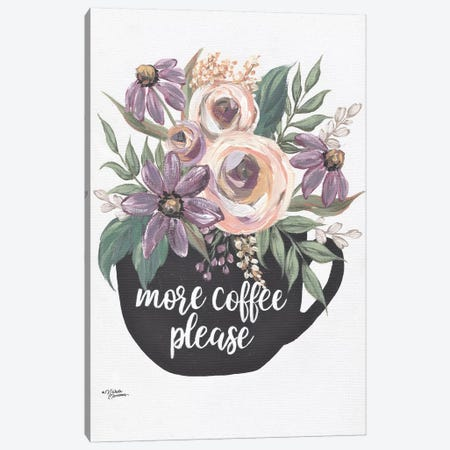 More Coffee Please Canvas Print #MNO82} by Michele Norman Canvas Artwork