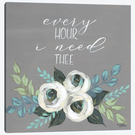 Every Hour I Need Thee Canvas Print #MNO87} by Michele Norman Art Print