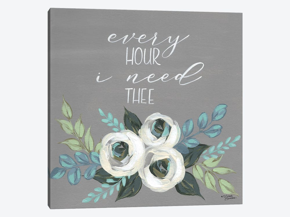 Every Hour I Need Thee by Michele Norman 1-piece Art Print