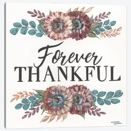 Forever Thankful Canvas Print #MNO90} by Michele Norman Canvas Art Print