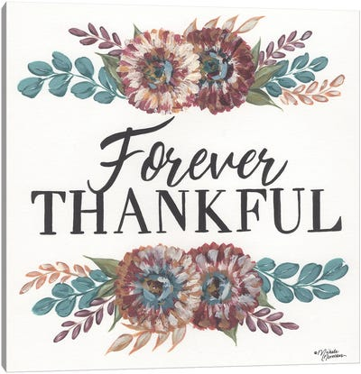 Forever Thankful Canvas Art Print