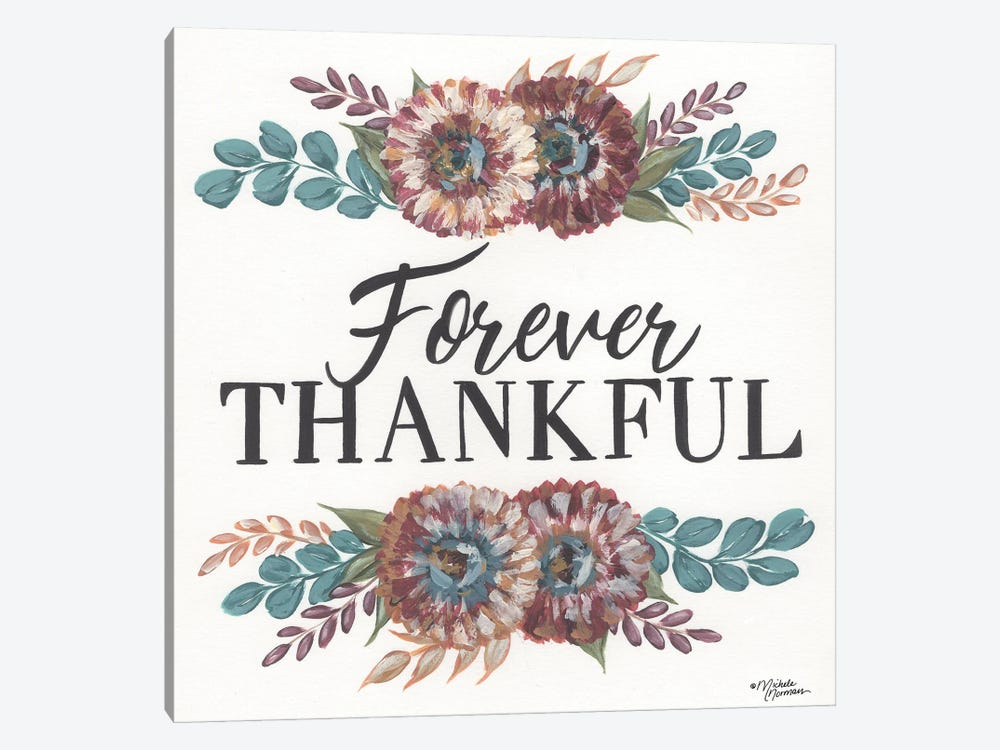 Forever Thankful by Michele Norman 1-piece Canvas Print
