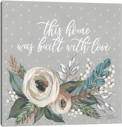 Built With Love Canvas Art Print