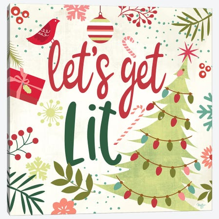 Let's Get Lit Canvas Print #MOB14} by Mollie B. Canvas Artwork