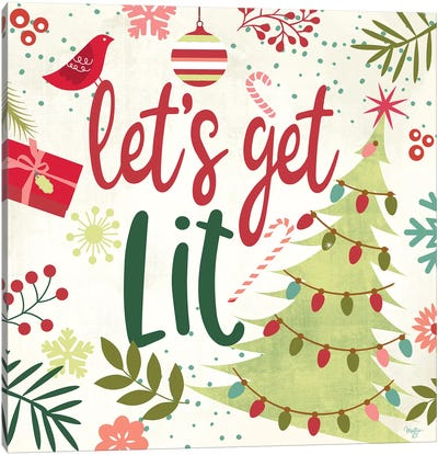 Let's Get Lit Canvas Art Print