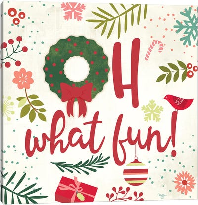 Oh What Fun! Canvas Art Print