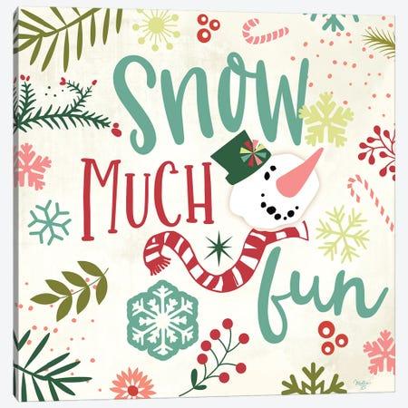 Snow Much Fun Canvas Print #MOB25} by Mollie B. Canvas Art Print