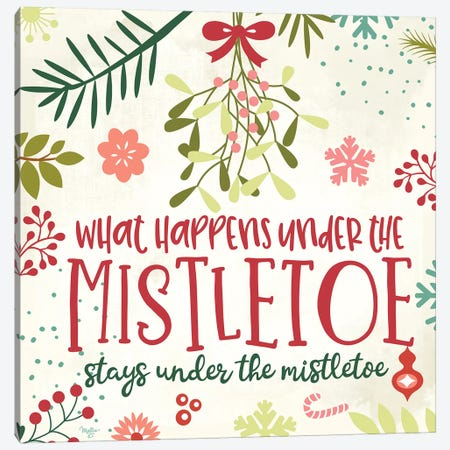 What Happens Under the Mistletoe Canvas Print #MOB26} by Mollie B. Canvas Art Print