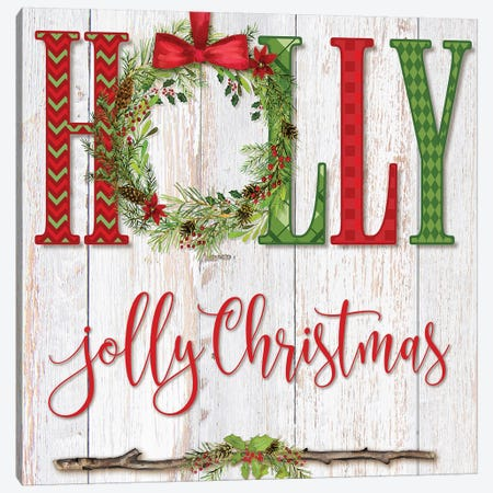 Holly Jolly Christmas Canvas Print #MOB36} by Mollie B. Canvas Art