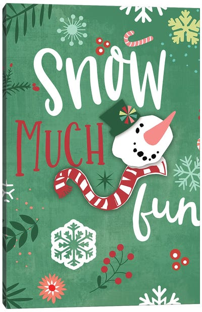 Snow Much Fun Canvas Art Print