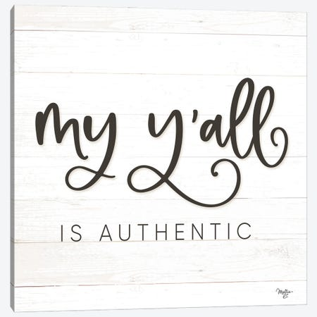 My Y'all is Authentic Canvas Print #MOB63} by Mollie B. Canvas Wall Art