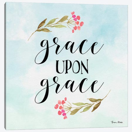 Grace Upon Grace Canvas Print #MOS13} by Tara Moss Canvas Wall Art