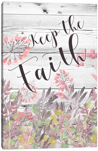 Keep The Faith Canvas Art Print