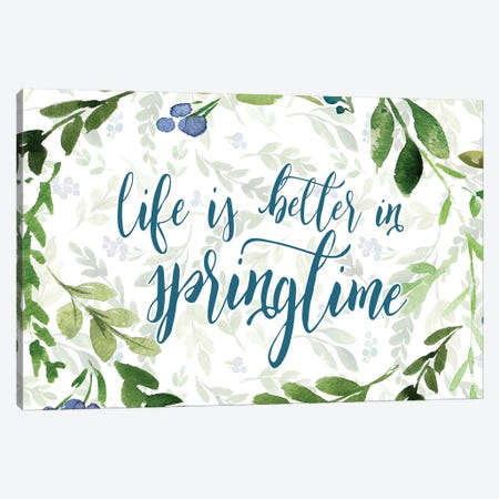 Life Is Better In Springtime Canvas Print #MOS17} by Tara Moss Art Print