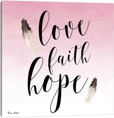 Love, Faith, Hope Canvas Art Print