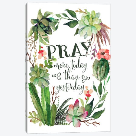 Pray More Today Canvas Print #MOS20} by Tara Moss Art Print