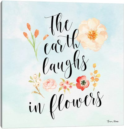 The Earth Laughs In Flowers Canvas Art Print