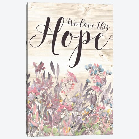 We Have This Hope Canvas Print #MOS22} by Tara Moss Canvas Art Print