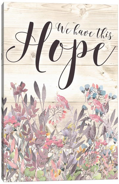 We Have This Hope Canvas Art Print