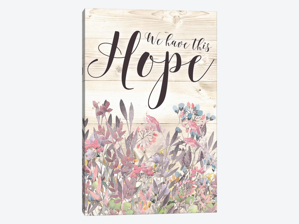 We Have This Hope by Tara Moss 1-piece Art Print