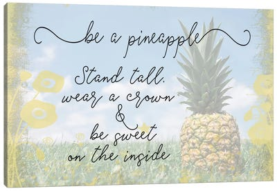 Be A Pineapple Canvas Art Print