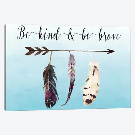 Be Kind & Be Brave Canvas Print #MOS3} by Tara Moss Canvas Art Print