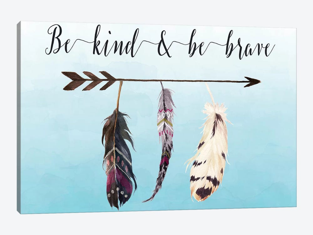 Be Kind & Be Brave by Tara Moss 1-piece Canvas Art