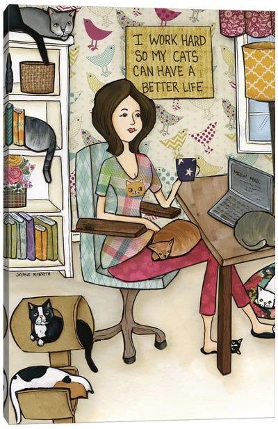 Cats Better Life Canvas Art Print