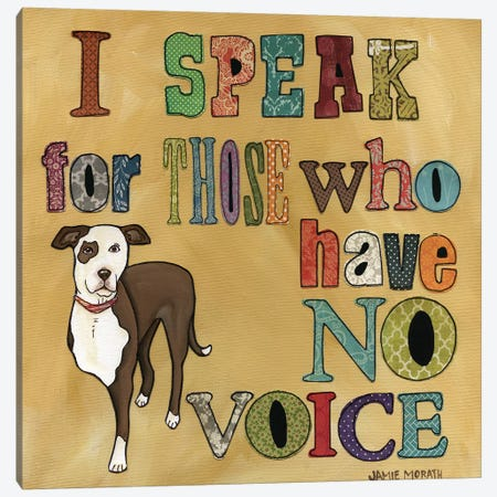 Speak For Those Canvas Print #MRH228} by Jamie Morath Canvas Wall Art