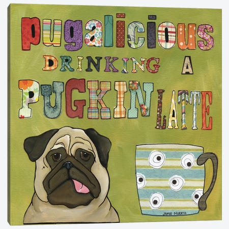 Pugalicious Canvas Print #MRH242} by Jamie Morath Canvas Art
