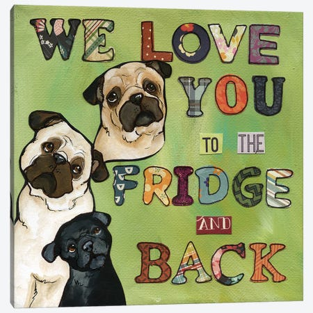 We Love You Canvas Print #MRH348} by Jamie Morath Art Print